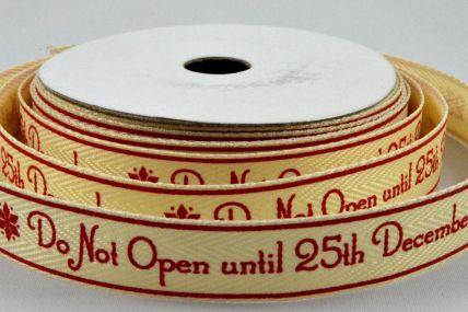 55080 - Do not open until 25th December Christmas Ribbon x 10 Metre Rolls!