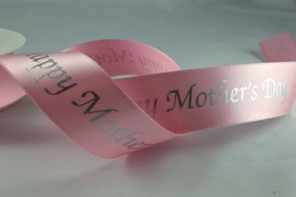 54407 - 25mm Happy Mothers Day Ribbon x 20 Metre Rolls!!